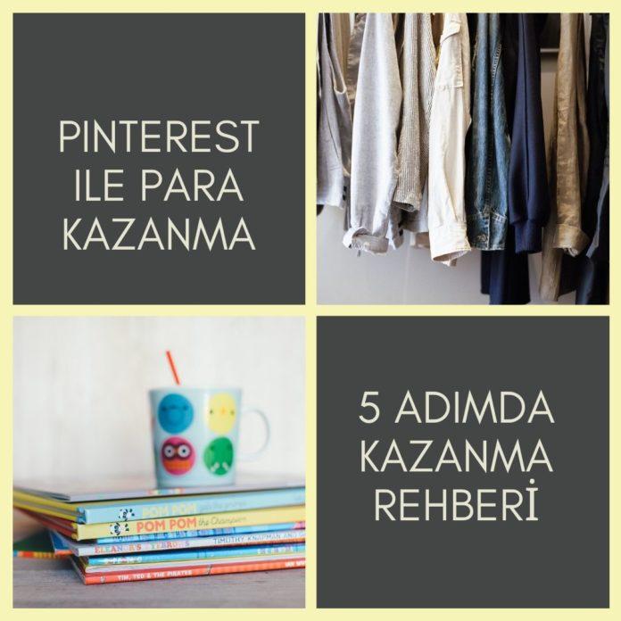 5 Adımda Pinterest'ten Para Kazanma Rehberi