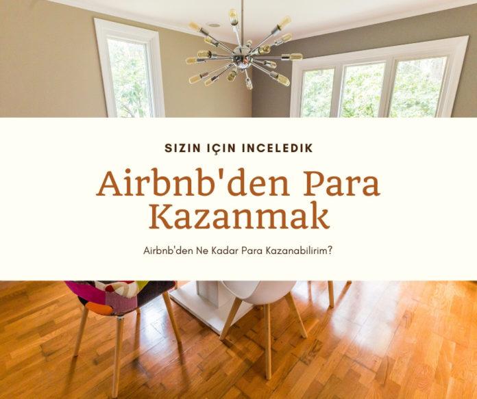 Airbnb'den para kazanmak